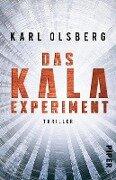 Das KALA-Experiment - Karl Olsberg
