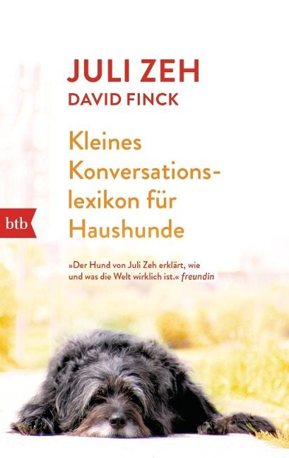 Kleines Konversationslexikon für Haushunde - Juli Zeh, David Finck