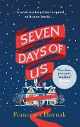 Seven Days of Us - Francesca Hornak