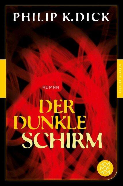 Der dunkle Schirm - Philip K. Dick