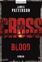 Blood - Alex Cross 12 - James Patterson