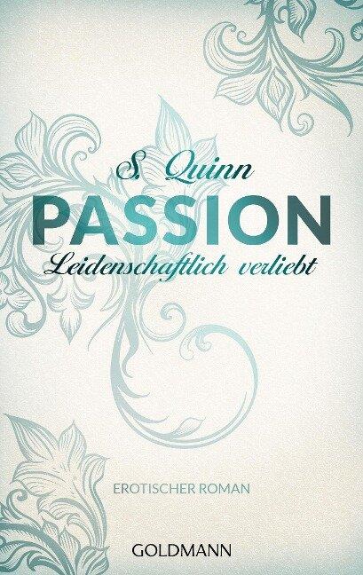 Passion. Leidenschaftlich verliebt - S. Quinn