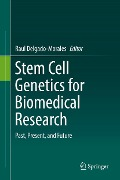 Stem Cell Genetics for Biomedical Research -