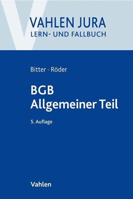 BGB Allgemeiner Teil - Georg Bitter, Sebastian Röder