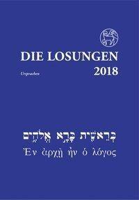 Die Losungen für Deutschland 2018 Ursprachenausgabe -