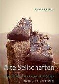 Alte Seilschaften - Steffen Lieder, Bernd Nachtwey