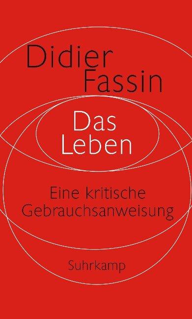 Das Leben - Didier Fassin