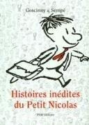 Histoires inédites du petit Nicolas - Jean-Jacques Sempe, Rene Goscinny
