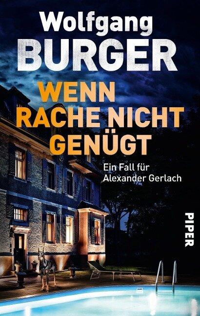 Wenn Rache nicht genügt - Wolfgang Burger
