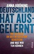Deutschland hat ausgelernt - Anna Kröning
