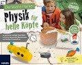 Der kleine Hacker: Physik für helle Köpfe - Monika Kuhn, Evi Schibschid