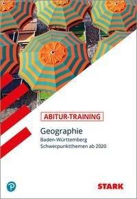 Abitur-Training - Geographie - Baden-Württemberg -