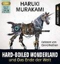 Hard-boiled Wonderland und Das Ende der Welt (3 MP3-CDs) - Haruki Murakami