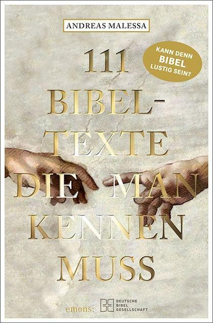 111 Bibeltexte, die man kennen muss - Andreas Malessa