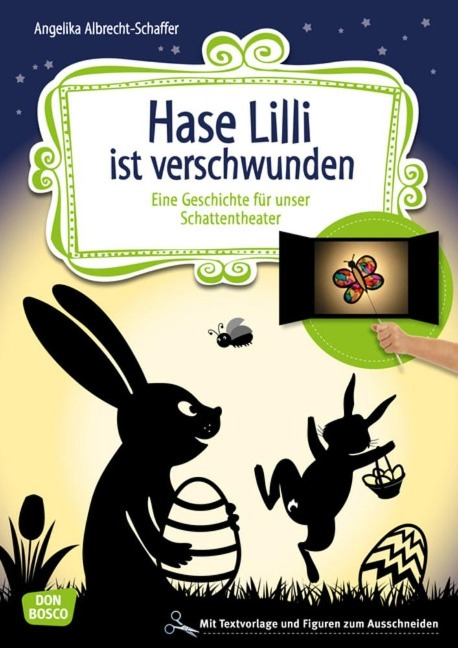 Hase Lilli ist verschwunden - Angelika Albrecht-Schaffer