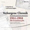 Verborgene Chronik 1914-1918 - Lisbeth Exner, Herbert Kapfer
