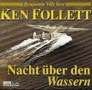 Nacht über den Wassern (Gekürzt) - Ken Follett