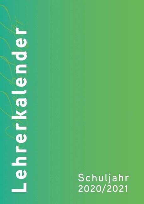 Lehrerkalender 2020/2021 Umschlagfarbe: grün -