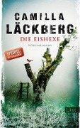 Die Eishexe - Camilla Läckberg
