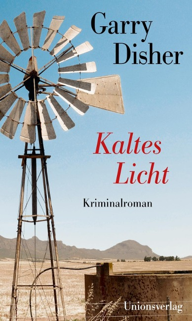 Kaltes Licht - Garry Disher