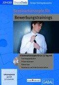 Seminarkonzepte für Bewerbungstrainings - Frank Gellert, Heike Mössinger