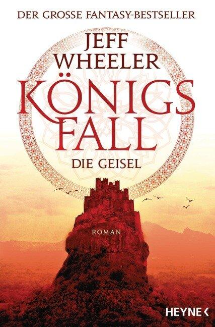 Königsfall - Die Geisel - Jeff Wheeler