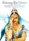 Aishwarya Rai Collection - Sanjay Leela Bhansali, Amrik Gill, Pratap Karvat, Kenneth Phillips, Tushar Hiranandani