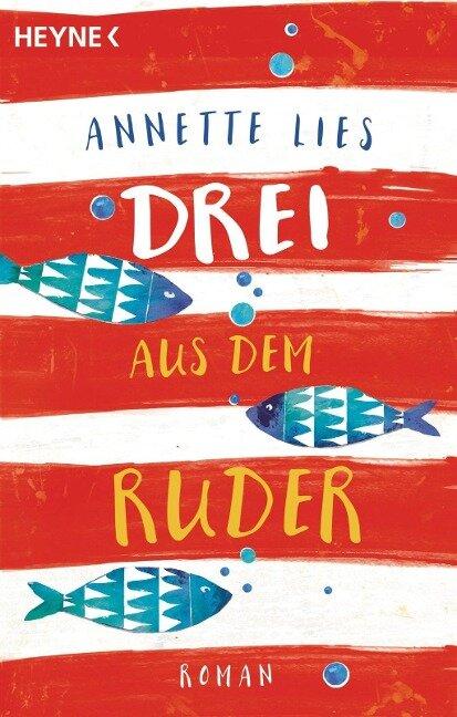 Drei aus dem Ruder - Annette Lies
