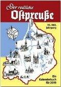 Der redliche Ostpreuße - Ein Kalenderbuch für 2019 -