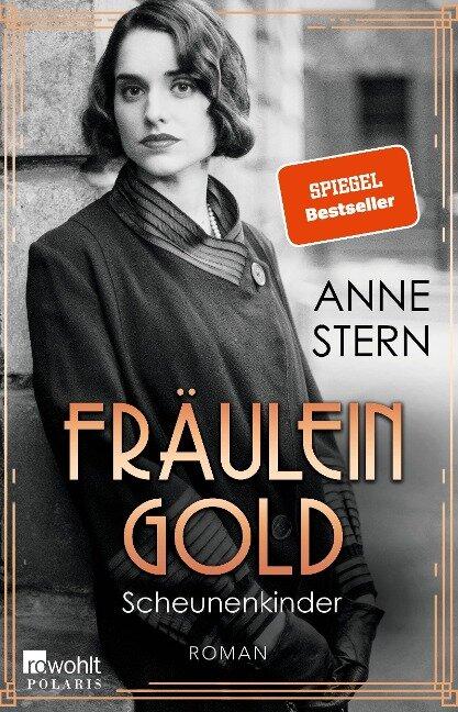 Fräulein Gold: Scheunenkinder - Anne Stern