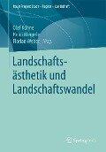 Landschaftsästhetik und Landschaftswandel -