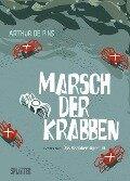 Marsch der Krabben Band 02. Das Krabbenimperium - Arthur de Pins