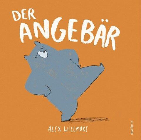 Der Angebär - Alex Willmore