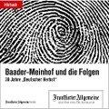 Baader-Meinhof und die Folgen -