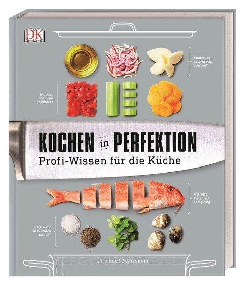 Kochen in Perfektion - Stuart Farrimond