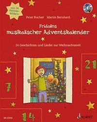 Fridolins musikalischer Adventskalender - Peter Bucher