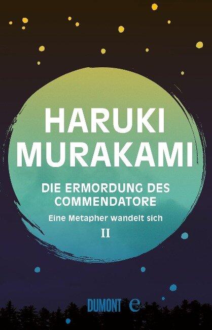 Die Ermordung des Commendatore Band 2 - Haruki Murakami