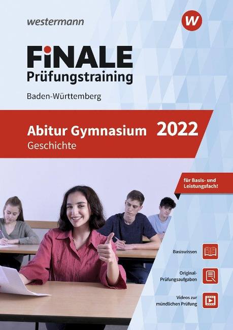 FiNALE Prüfungstraining Abitur Baden-Württemberg. Geschichte 2022 - Barbara Hanke, Jörg Schürer