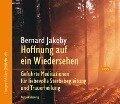 Hoffnung auf ein Wiedersehen - Bernard Jakoby