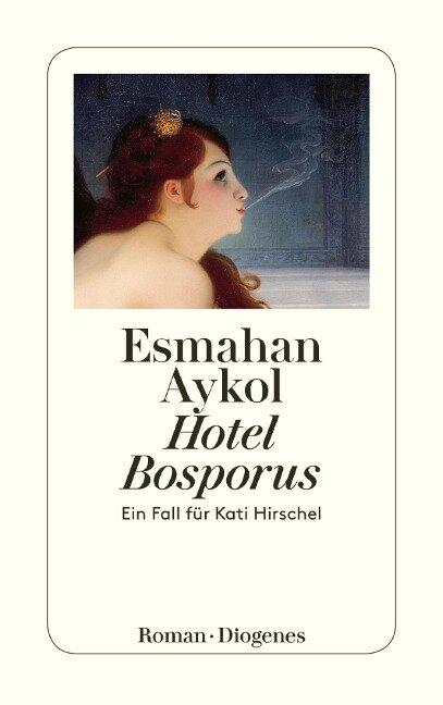 Hotel Bosporus - Esmahan Aykol
