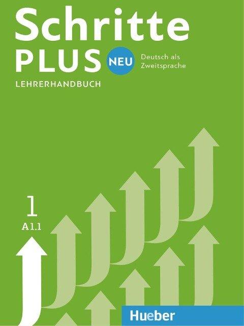 Schritte plus Neu 1. Lehrerhandbuch - Susanne Kalender, Petra Klimaszyk, Isabel Krämer-Kienle