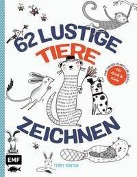 62 lustige Tiere zeichnen - Für Groß und Klein! - Terry Runyan