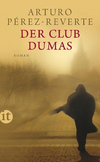 Der Club Dumas - Arturo Pérez-Reverte