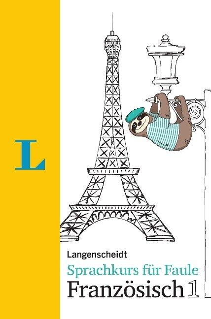 Langenscheidt Sprachkurs für Faule Französisch 1 - Buch und MP3-Download - Fabienne Schmaus