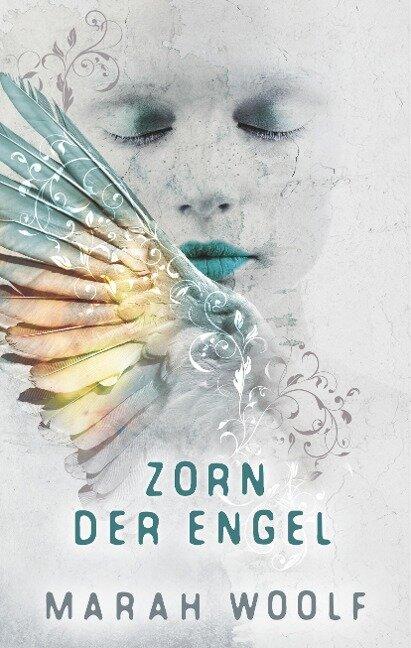 Zorn der Engel - Marah Woolf