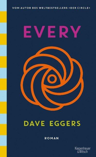 Every (deutsche Ausgabe) - Dave Eggers