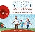 Eltern und Kinder - Demián Bucay, Jorge Bucay