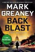 Back Blast - Mark Greaney