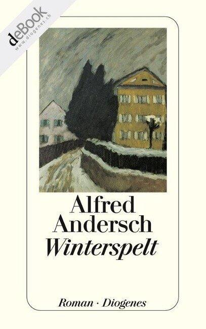 Winterspelt - Alfred Andersch