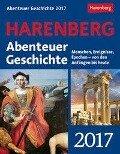 Abenteuer Geschichte 2017 Wissenskalender - Markus Hattstein